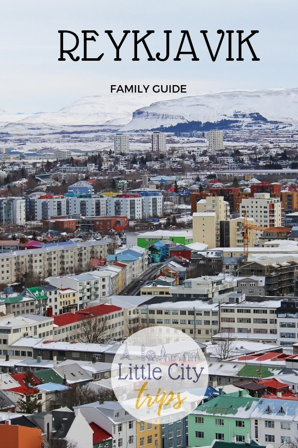 Family guide to plan a visit to Reykjavik with kids in tow