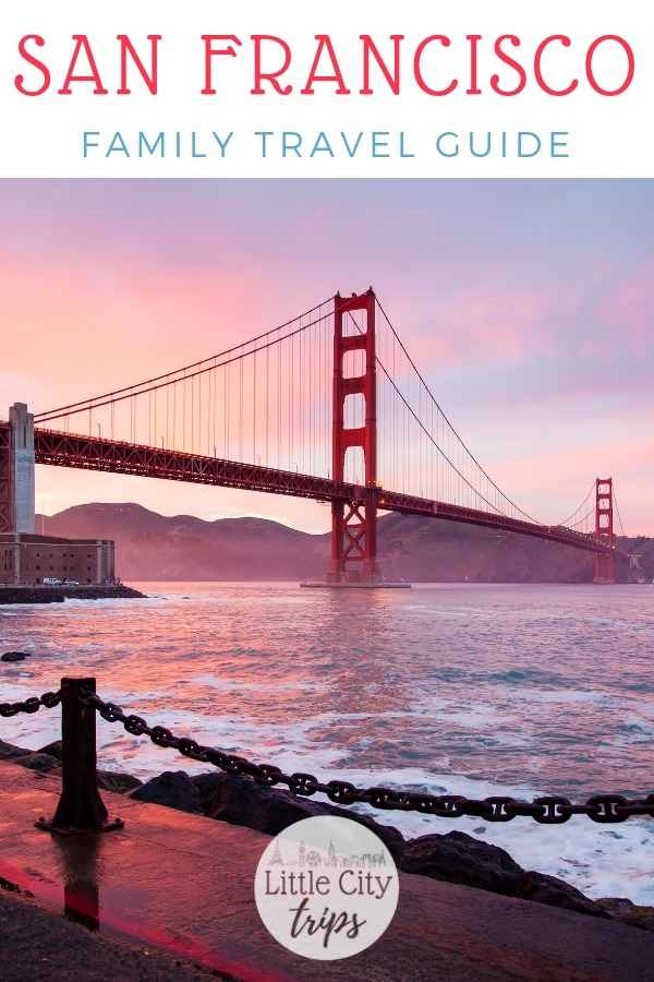 Family travel guide to San Francisco