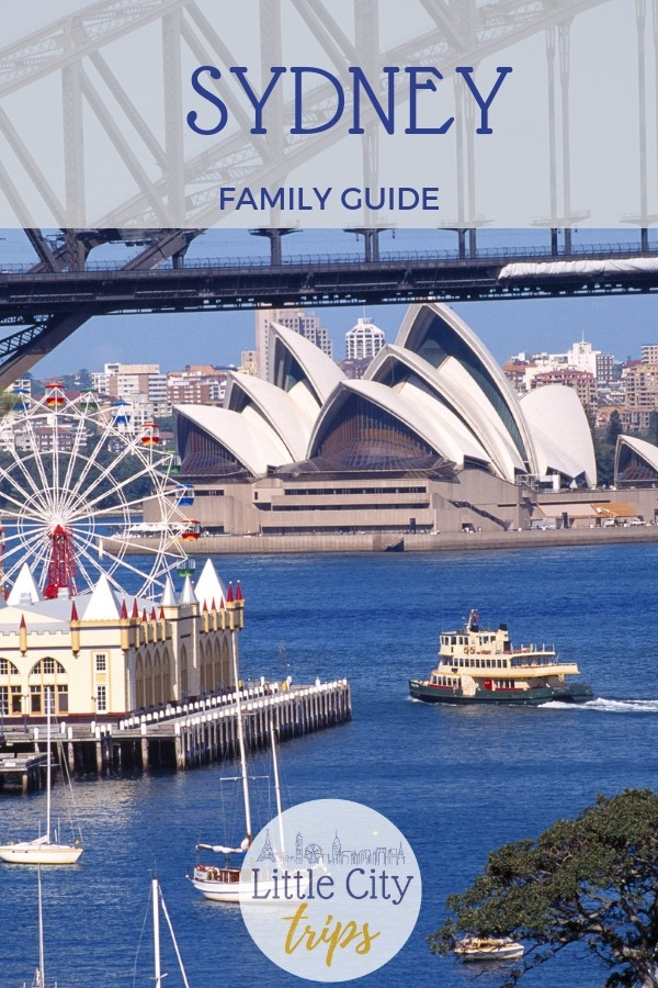 Famiy guide to Sydney with kids with top family attractions in Sydney, best family hotels and tips on how to get around Sydney as a family