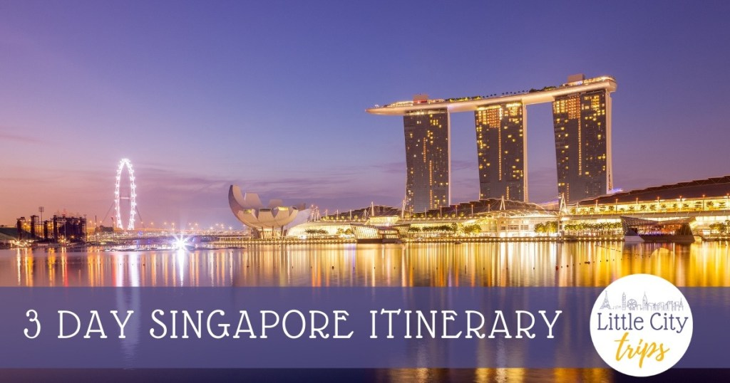 3 days Singapore itinerary