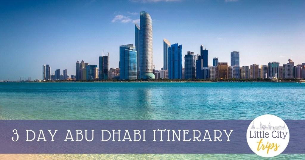 Abu Dhabi's stunning skyline over the Corniche - 3 day Itinerary