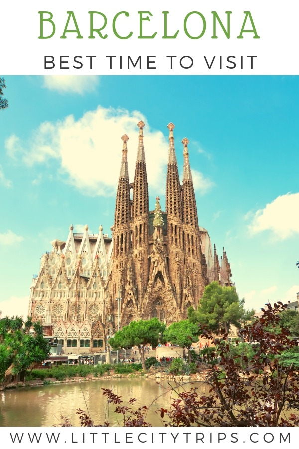 Barcelona the Best time to visit with Sagrada Familia