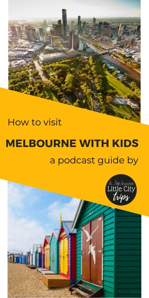 Melbourne with Kids Podcast