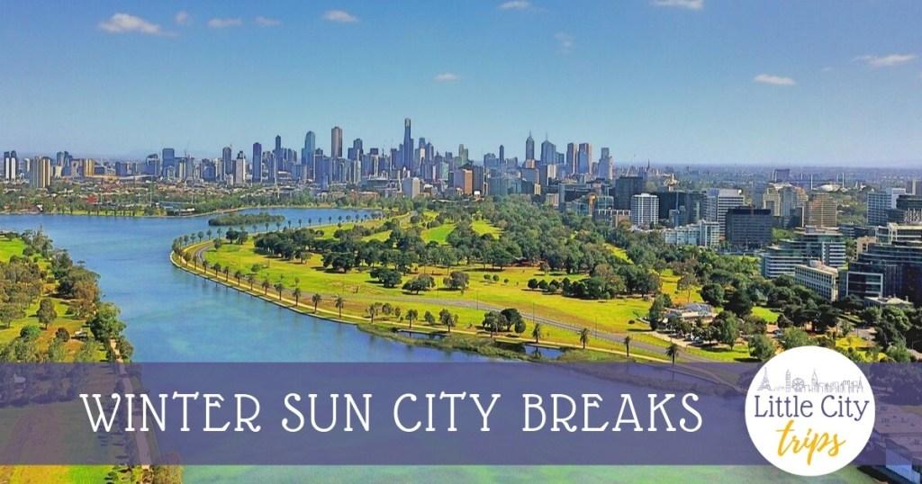 Winter Sun City Breaks