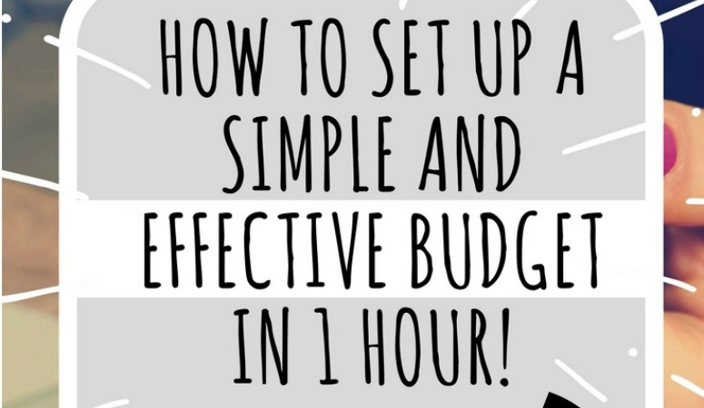 How to set up an Effective and Simple Budget in 1 hour!