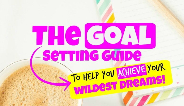 How to Set a Goal (and ACHIEVE it!)