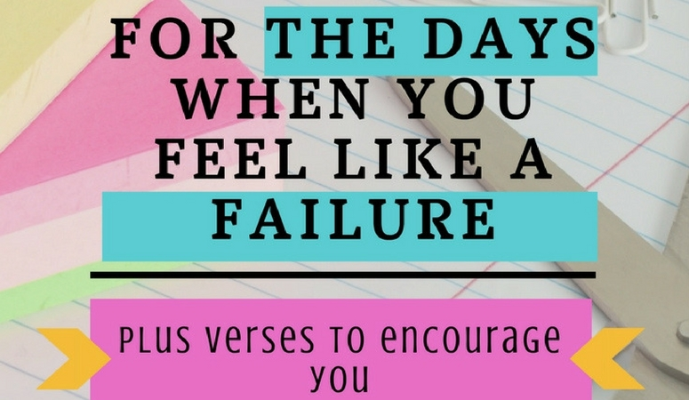 For the Days When You Feel Like A Failure