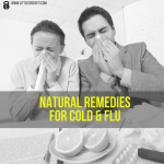 6 Natural Remedies for Cold & Flu