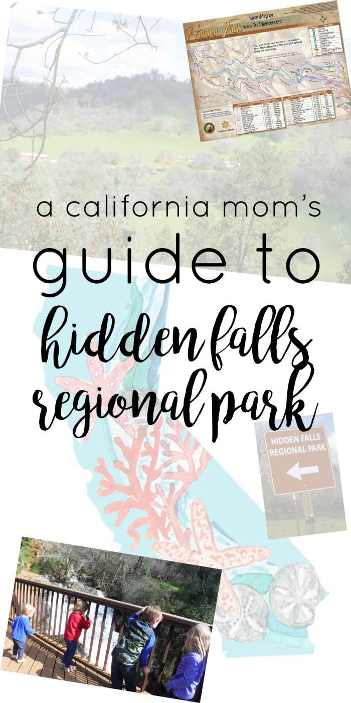 California mom's guide to Hidden Falls Regional Park, Auburn, Placer County