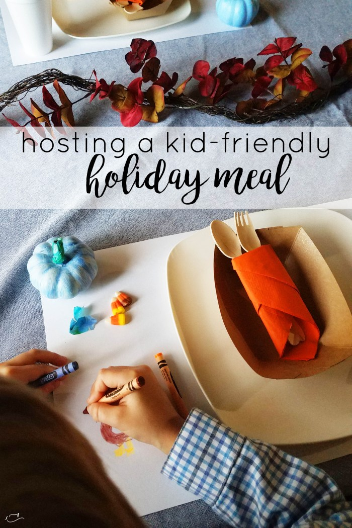 hosting a kid-friendly holiday meal