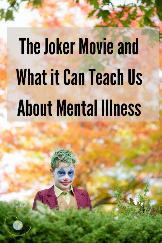 The joker movie has real lessons to teach about mental illness.
