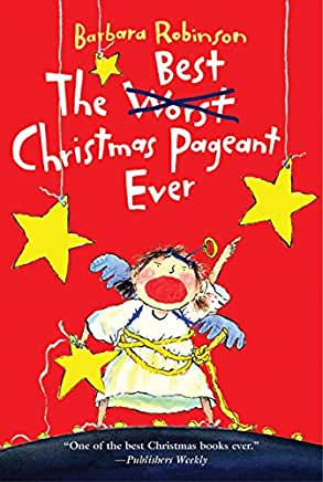 The Best Christmas Pagent Ever should definitely be in your Christmas book collection
