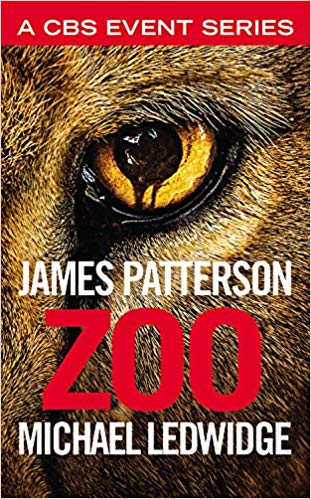 Zoo by James Patterson: Great idea. Terrible execution.