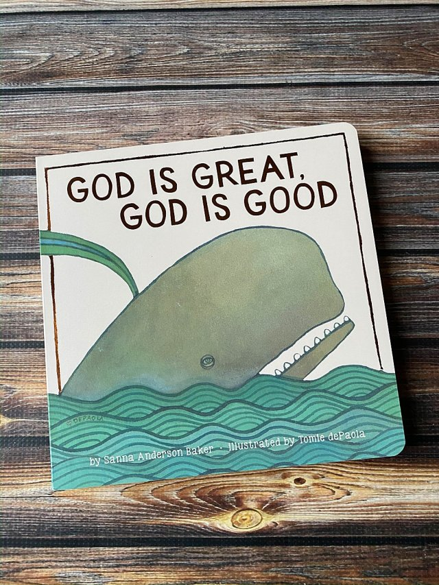 God is Great God is Good board book.