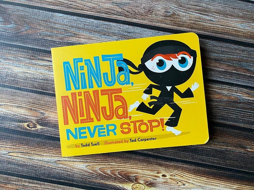 Ninja Ninja Never Stop is a fun board book for active toddlers.