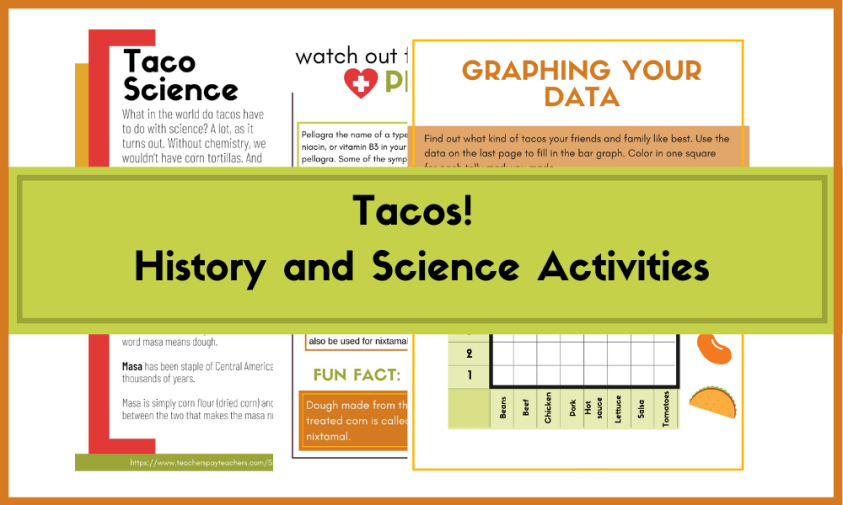 Tacos Science and History Lab
