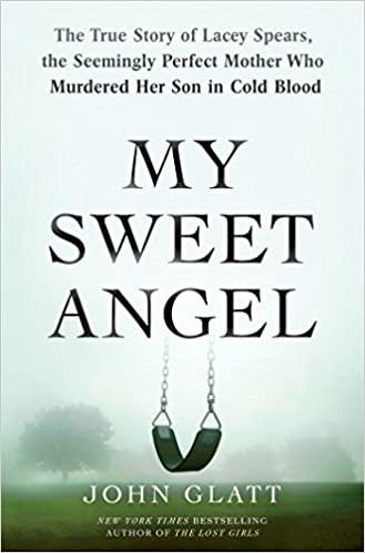 Book review: My Sweet Angel  by John Glatt