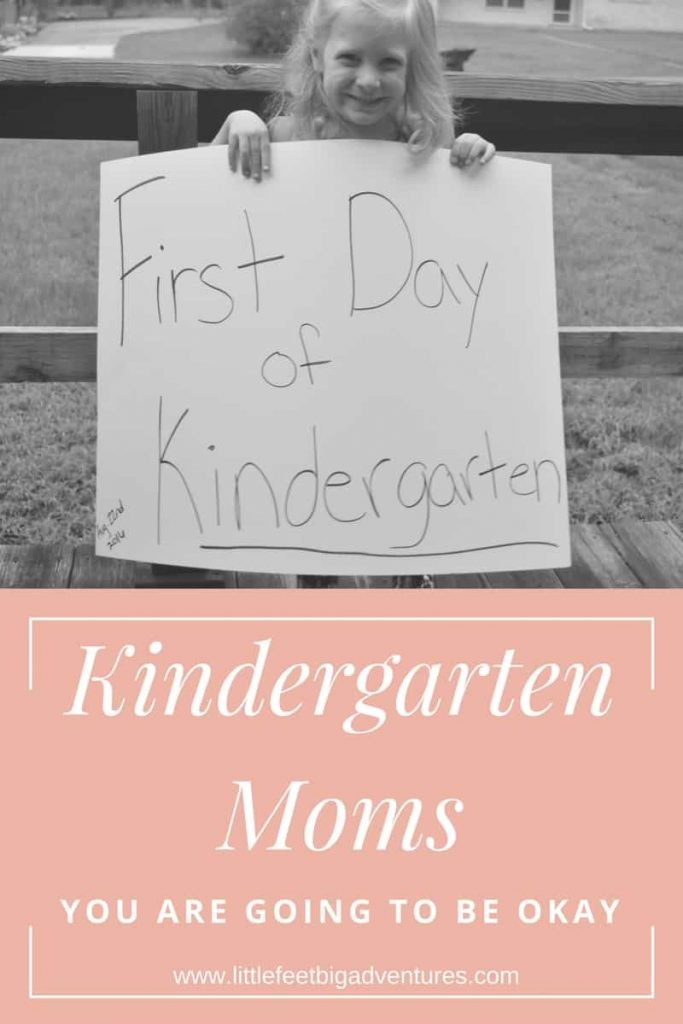 kindergarten moms - you are going to be ok