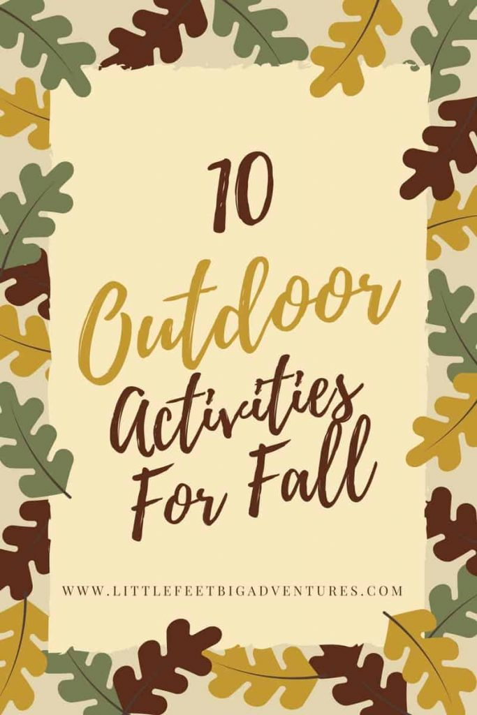 10 Outdoor Activities For Fall