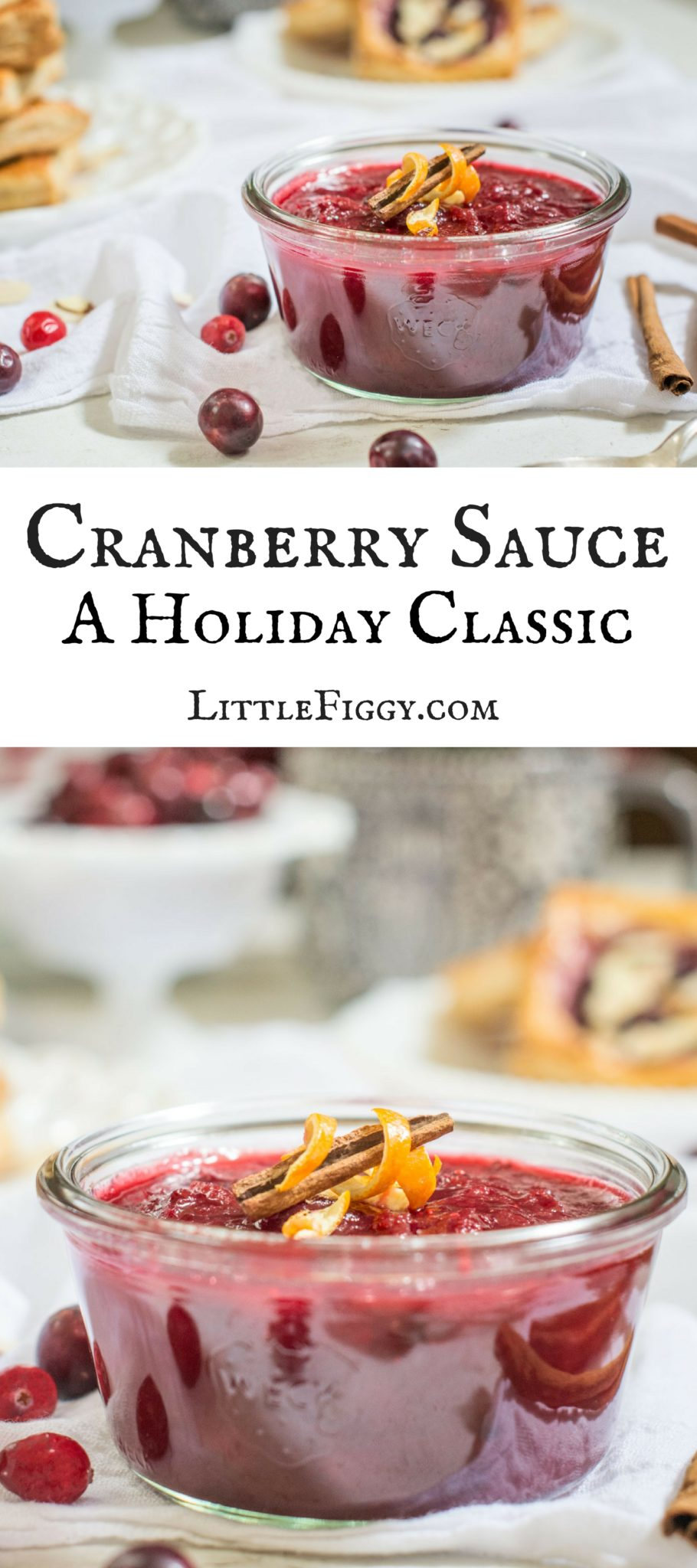 Easy to Make Cranberry Sauce, a Holiday Classic! Get the recipe at Little Figgy Food!