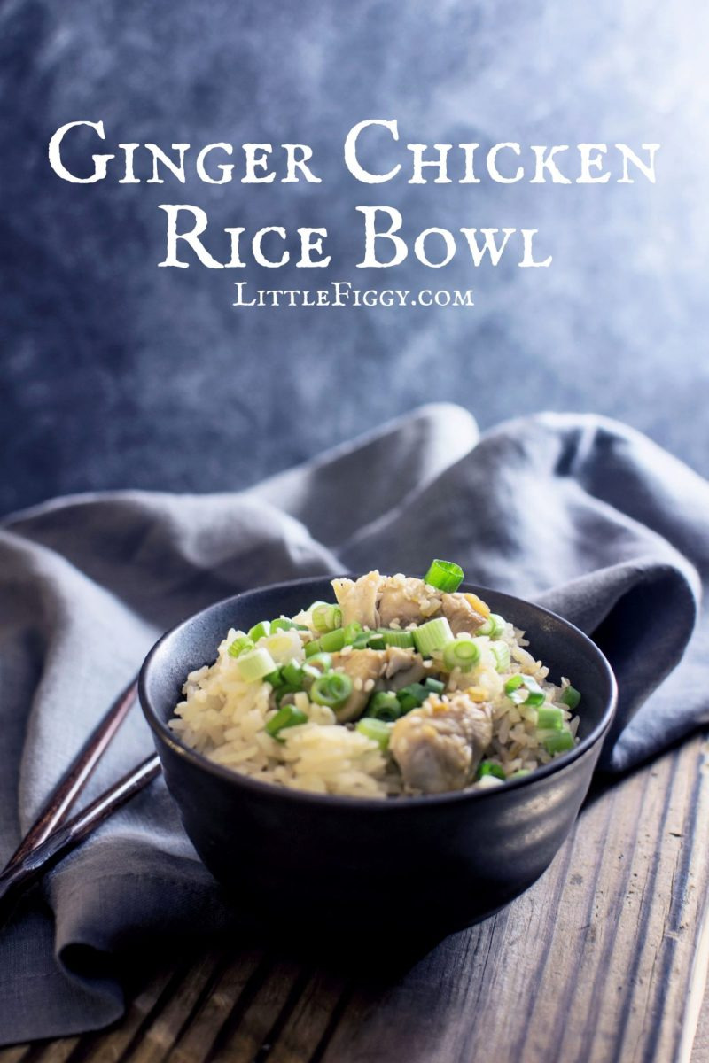 An easy to make, cozy bowl of Ginger Chicken Rice is great for a simple weeknight dinner or anytime. Recipe @LittleFiggyFood