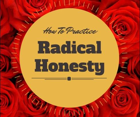 How to Practice Radical Honesty