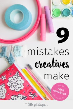 Are you making these mistakes creatives make without even knowing it? Whether you're just starting out on your creative path or work full-time in a creative field, you need to read this list!