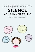 When (and Why) to Silence Your Inner Critic
