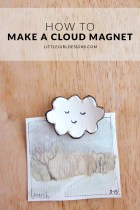 How to Make a Cloud Magnet