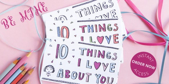 10 Things I Love About You - Looking for a meaningful gift to give to someone you love, this is it. You'll receive three pdfs--two in color, one black in white for YOU to color (yay!) that you can print, cut out, and give throughout the year. Valentine's Day, birthdays, anniversaries, Mother's Day...You get it. Your family and friends will appreciate your thoughtfulness! More info at littlegirldesigns.com