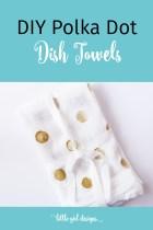 DIY Polka Dot Dish Towels
