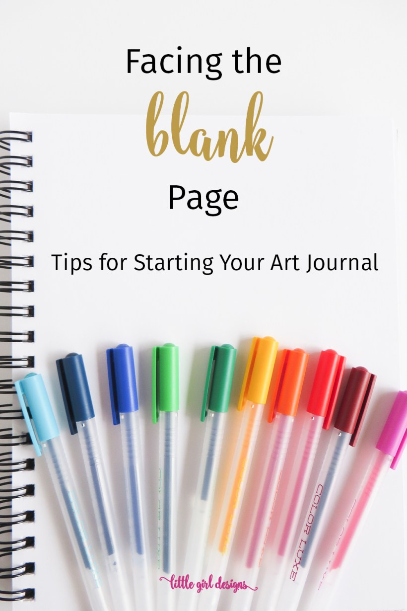 The Blank Page: Tips for Starting Your Art Journal ...