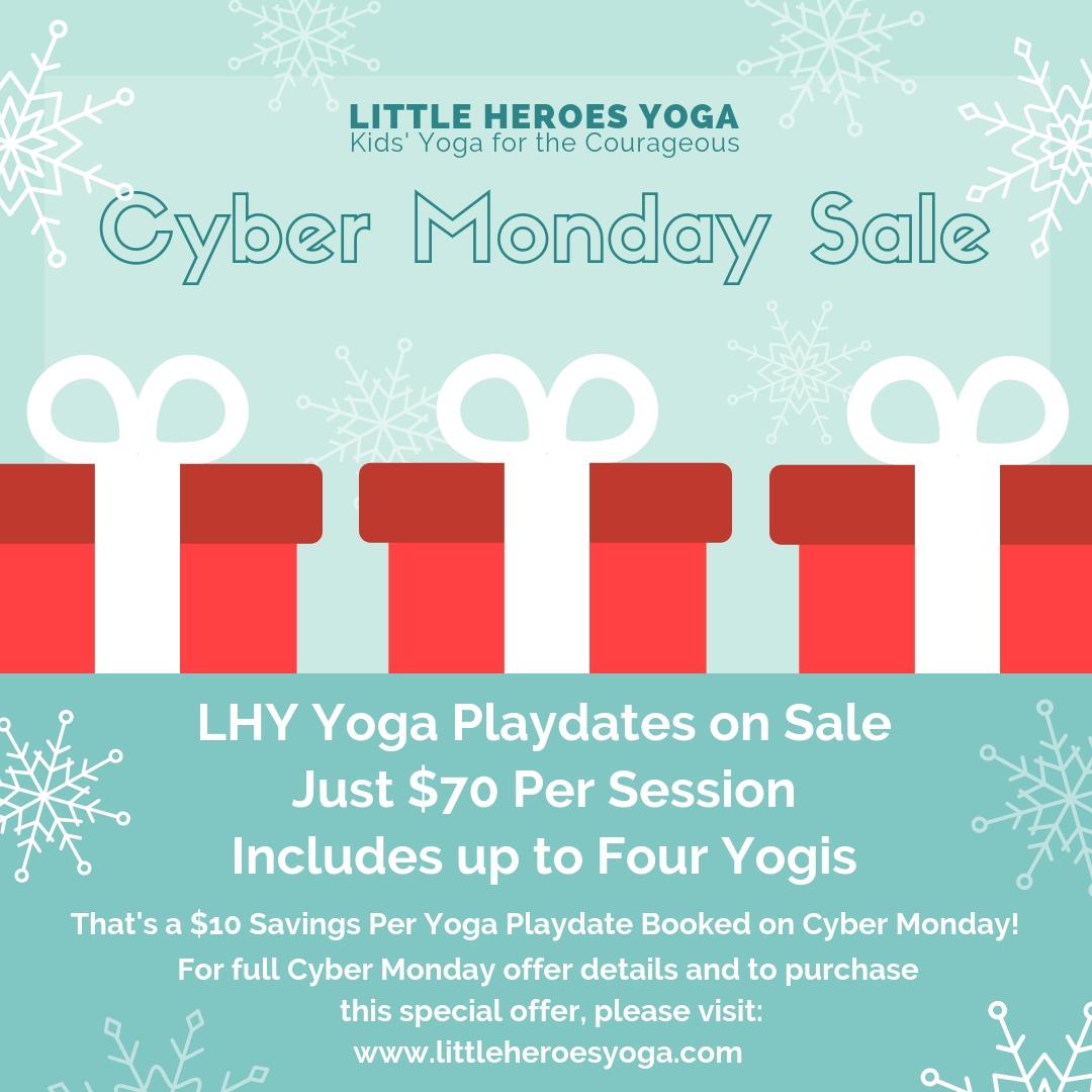 20789cd41 Little Heroes Yoga Playdate Cyber Monday Sale