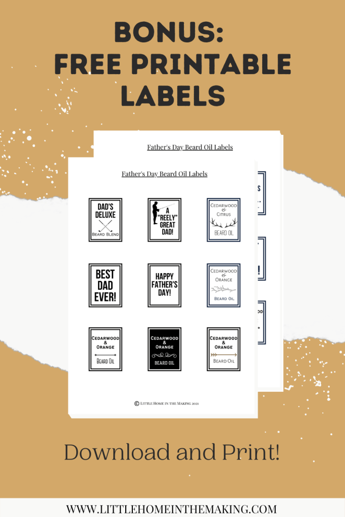 The text reads: Bonus: Free Printable Labels and includes a view of a page of various labels for Father's Day Beard Oil.