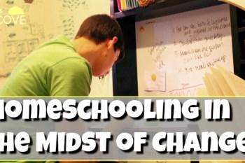Homeschooling in the Midst of Change