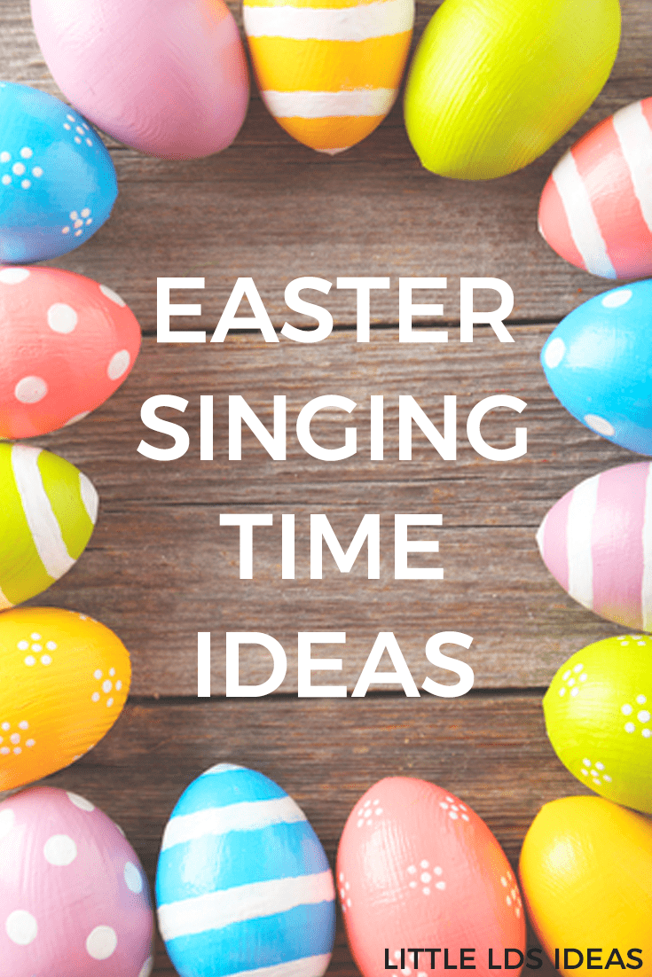 Easter Singing Time Ideas. LDS Singing Time Ideas. Need some fun Easter Singing Time Ideas for Primary this month? Here are some fun, and easy, ideas that would be perfect! Ideas from Little LDS Ideas. #LDSSingingTime #LDSPrimarySingingTime #LDSPrimary