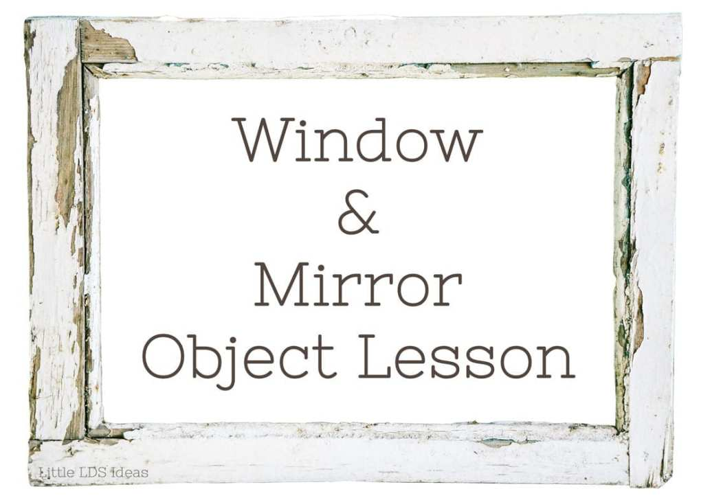 Window-and-Mirror-Object-Lesson