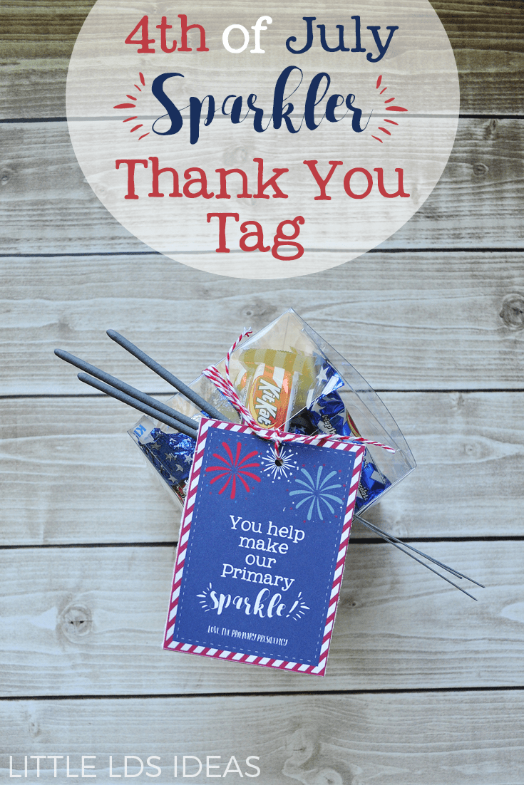 LDS 4th of July Sparkler Thank You Tags from Little LDS Ideas. What a great way to say thank you!