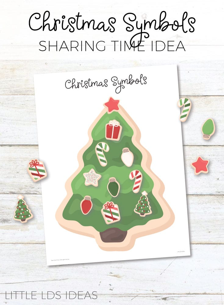 December 2017 Sharing Time Idea. Christmas Symbols Sharing Time Idea from Little LDS Ideas. Free printables included.