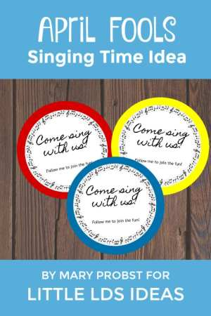 April Fools Singing Time Idea