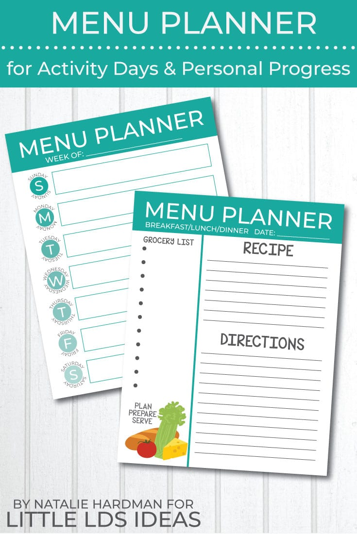 A Menu Planner for Activity Days and Personal Progress can help LDS girls complete goals in an organized and simple way.  Free printables included. #LDSActivityDays #LDSPersonalProgress #LDSPrintables