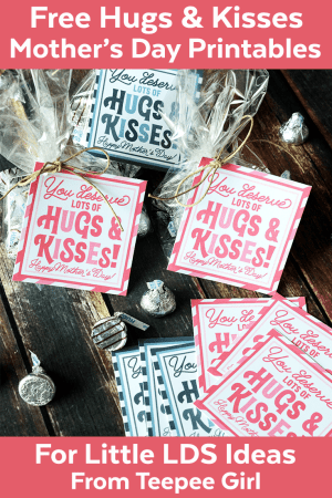 Hugs & Kisses Free Mother's Day Printables