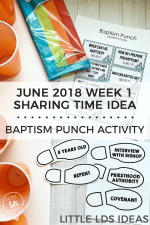 June 2018 Week 1 Sharing Time Idea Baptism Punch