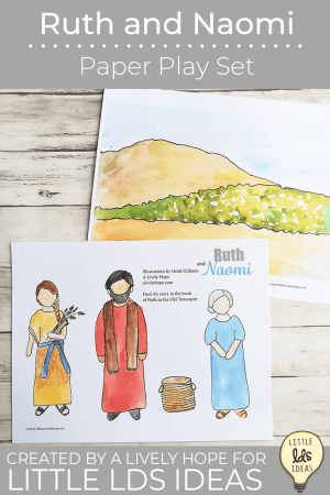 ruth and naomi paper doll play set free printable for family scripture study or family home evening