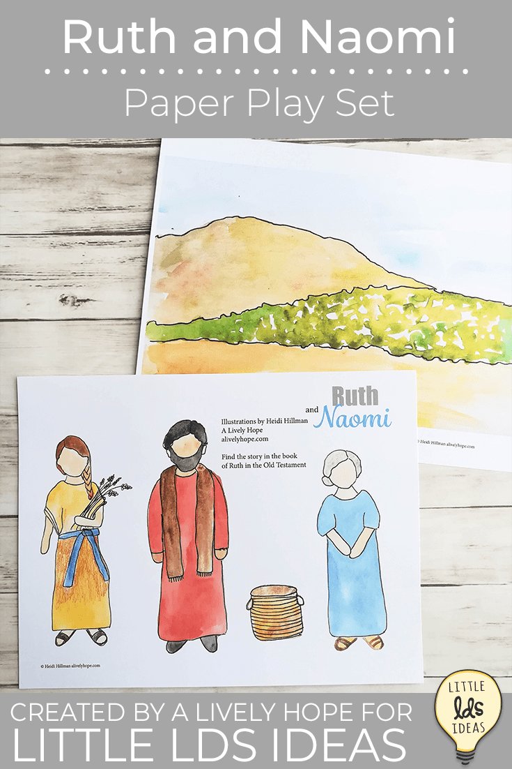 Ruth and Naomi Paper Play Set Printables. Use this paper play set to tell the story of Ruth and Naomi in Family Home Evening, family scripture study or primary classes.