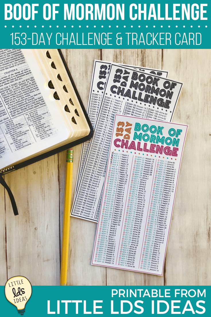 Challenge the Young Women (or your family) to complete the Book of Mormon by the end of the year with this 153-Day Book of Mormon Reading Challenge. #ldsprintables #ldsyoungwomen #ldsbookofmormon #littleldsideas