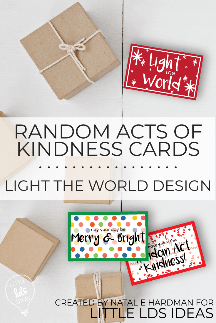 Spread some holiday cheer with these Random Acts of Kindness Cards {Light the World Design}. Free printables and multiple ideas for meaningful service. #lighttheworld #sharegoodness