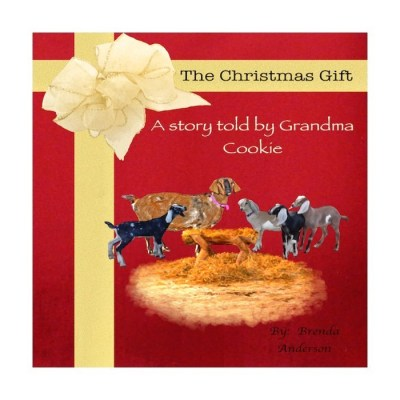 Red book with big yellow bow, looks like a present, Grandma Cookie (goat) surrounding a manger with goat kids. The Christmas Gift a story told by Grandma Cookie