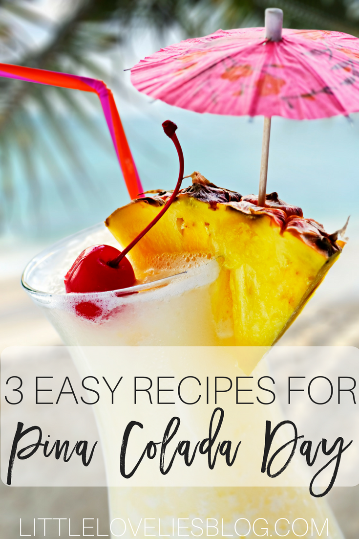 3 EASY RECIPES FOR PINA COLADA DAY THIS SUMMER // PINA COLADA SANGRIA RECIPE