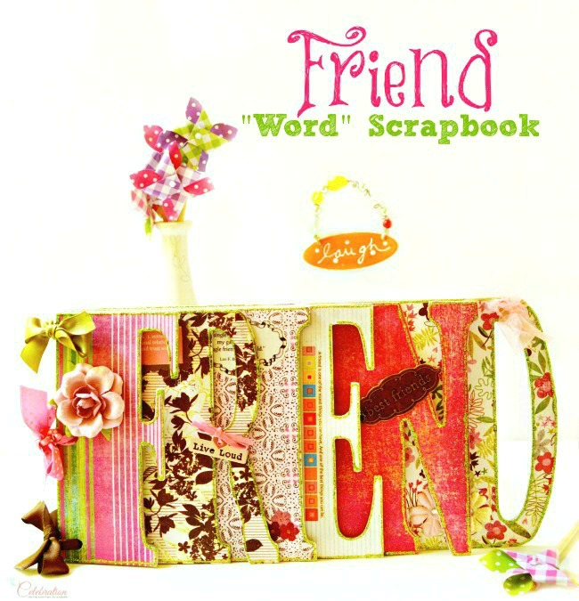 Friend Word Scrapbook Little Miss Celebration